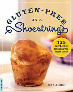 Gluten Free on a Shoestring Book