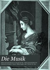 Die Musik: Band 3,Ausgabe 2;Band 3,Ausgaben 7-12;Band 10