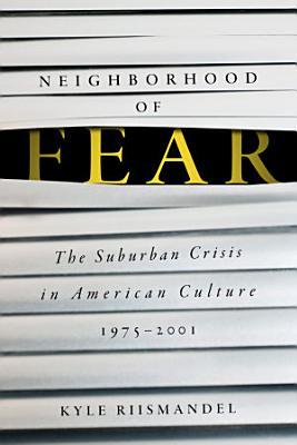 Neighborhood of Fear