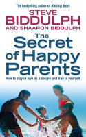 The Secret of Happy Parents  How to Stay in Love as a Couple and True to Yourself PDF