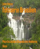 Fotoserie Brasilien: Poço Encantado/Chapada dos Veadeiros