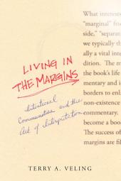 Living in the Margins: Intentional Communities and the Art of Interpretation
