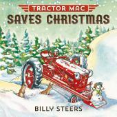 Tractor Mac Saves Christmas