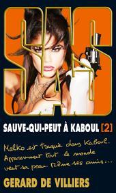 SAS 199 Sauve-qui-peut à Kaboul: Volume2