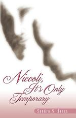Niccoli, It's Only Temporary