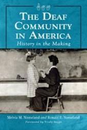 The Deaf Community in America: History in the Making