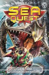 Sea Quest: Gulak the Gulper Eel: Book 24