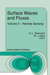 Surface Waves and Fluxes: Volume II — Remote Sensing