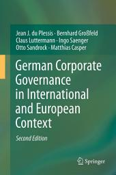 German Corporate Governance in International and European Context: Edition 2