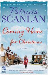 Coming Home . . . for Christmas: A Novel