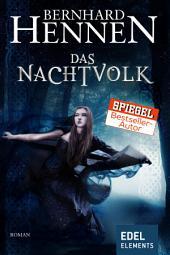 """Das Nachtvolk: Fantasy Roman vom Bestsellerautor von """"Die Elfen"""""""