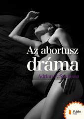 Az abortusz dráma