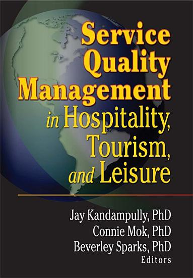 Service Quality Management in Hospitality  Tourism  and Leisure PDF