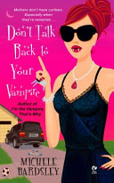 Don't Talk Back To Your Vampire