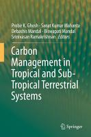 Carbon Management in Tropical and Sub Tropical Terrestrial Systems PDF