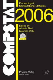 COMPSTAT 2006 - Proceedings in Computational Statistics: 17th Symposium Held in Rome, Italy, 2006