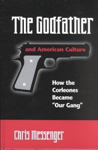 The Godfather and American Culture Book