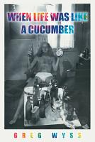 When Life Was like a Cucumber PDF