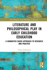 Literature and Philosophical Play in Early Childhood Education