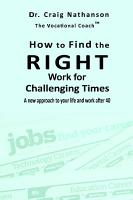 How to Find the RIGHT Work for Challenging Times PDF