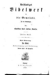 Die Bibel, oder, die Schriften des Alten and Neuen Bundes: T. Die Propheten