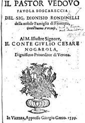 Il Pastor Vedovo, favola boscareccia [in five acts and in verse].
