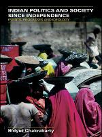 Indian Politics and Society Since Independence PDF