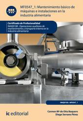 Mantenimiento básico de máquinas e instalaciones en la industria alimentaria. INAQ0108