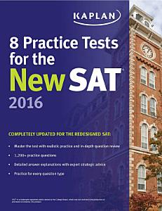 Kaplan 8 Practice Tests for the New SAT 2016 Book