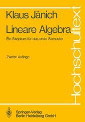 Lineare Algebra: Ein Skriptum für das erste Semester, Ausgabe 2