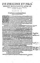 De Origine et progressu monachatus ac ordinum monasticorum equitumque militarium omnium