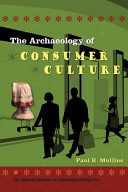 The Archaeology of Consumer Culture PDF