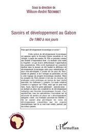 Savoirs et développement au Gabon: De 1960 à nos jours