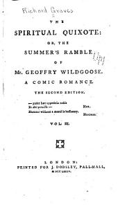 The Spiritual Quixote, Or, The Summer's Ramble of Mr. Geoffry Wildgoose: A Comic Romance, Volume 3