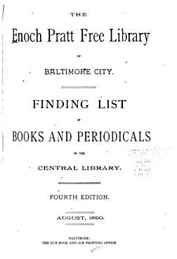 Finding List of the Enoch Pratt Free Library of Baltimore City  Central Library PDF
