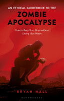 An Ethical Guidebook to the Zombie Apocalypse PDF