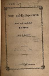 Staats- und Rechtsgeschichte der Stadt und Landschaft Zürich: Bände 1-2