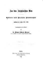 Aus dem josephinischen Wien: Geblers und Nicolais briefwechsel Während der Jahre 1771-1786