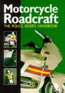Motorcycle Roadcraft The Police Rider S Handbook