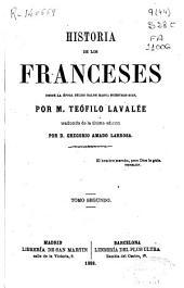 Historia de los franceses desde la época de los galos hasta nuestros días: Volumen 2