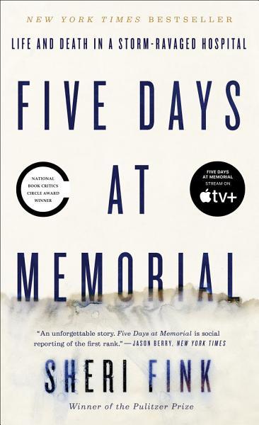 Download Five Days at Memorial Book