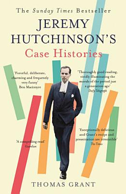 Jeremy Hutchinson s Case Histories