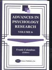 Advances in Psychology Research: Volume 6