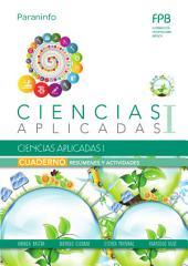 Cuaderno de trabajo. Ciencias aplicadas I Ciencias aplicadas I