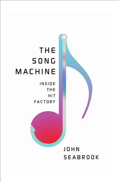 Download The Song Machine  Inside the Hit Factory Book