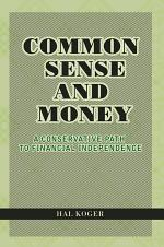 Common Sense and Money