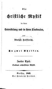 Die christliche Mystik in ihrer Entwickelung und in ihren Denkmalen: in zwei Theilen. Denkmale altchristlicher Mystik, Band 2