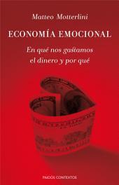 Economía emocional: En qué nos gastamos el dinero y por qué