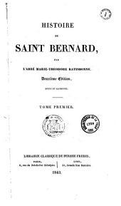 Histoire de saint Bernard: Volume1