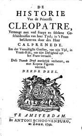 De historie van de princesse Cleopatre, vermengt met veel fraaye en seltsame geschiedenissen van haar tyd: Volume 3